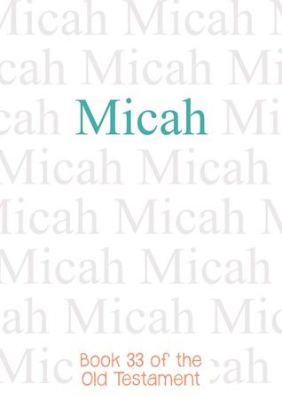 Micah (Bible #33)