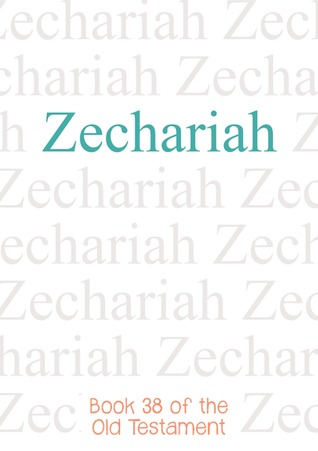 a look at prophet zechariah in the old testament