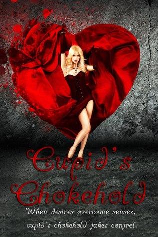Cupid's Chokehold
