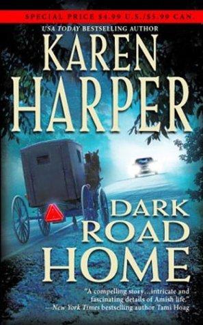 Dark Road Home by Karen Harper