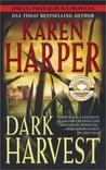 Dark Harvest (Maplecreek, #2)