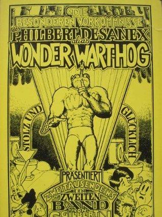 Die besonderen Vorkommnisse des Philbert Desanex alias Wonder Wart-hog