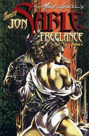 The Complete Jon Sable, Freelance, Vol. 5