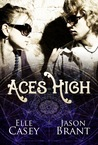 Aces High by Elle Casey