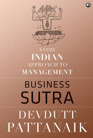 Business sutra a very indian approach to management by devdutt 17342664 fandeluxe Image collections