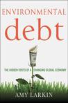 Environmental Debt: The New Economics of the 21st Century