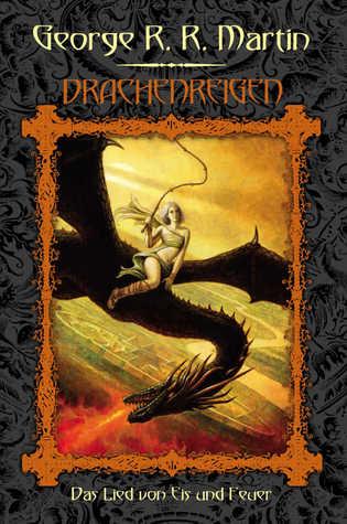 Drachenreigen (Das Lied von Eis und Feuer, #9-10)