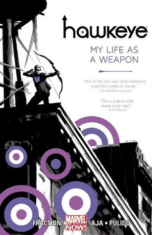 Hawkeye, Volume 1: My Life as a Weapon(Hawkeye 1)