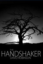 The Handshaker by David W.  Robinson