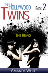 The Remix (The Hollywood Twins, #2)