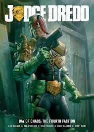 Judge Dredd - Day of Chaos: The Fourth Faction
