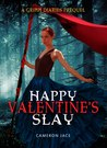 Happy Valentine's Slay by Cameron Jace