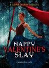 Happy Valentine's Slay (The Grimm Diaries Prequels, #10.5)