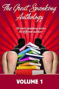 the-great-spanking-anthology-volume-1