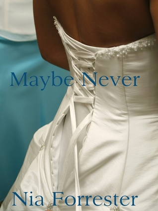 Maybe Never (Commitment, #3)
