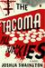 The Tacoma Pill Junkies by Joshua Swainston