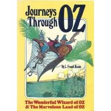 Journeys Through Oz: The Wonderful Wizard of Oz / The Marvelous Land of Oz (2 Books in 1)