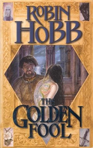 The Golden Fool (Tawny Man, #2)