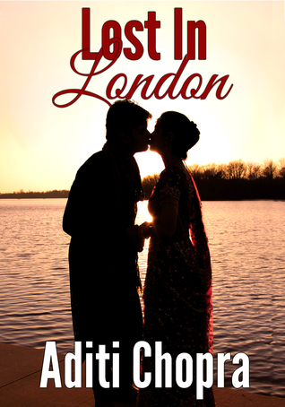 Lost in London by Aditi Chopra