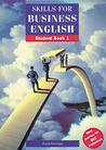 Skills for Business English Student Book 1