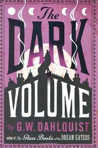 Dark Volume by Gordon Dahlquist