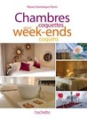 Chambres coquettes pour week-ends coquins by Marie-Dominique Perrin