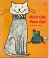 Rich Cat, Poor Cat