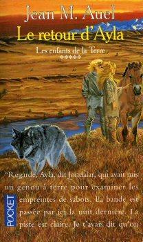Le Retour d'Ayla (Les enfants de la Terre, #4, part 2/2)