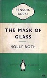 The Mask of Glass