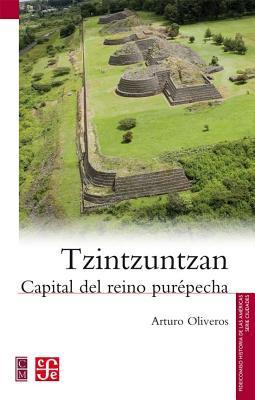 Tzintzuntzan. Capital del reino purépecha