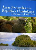 Áreas Protegidas de la República Dominicana, Naturaleza en Estado Puro  - Tomo I