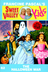 The Halloween War (Sweet Valley Kids #62)