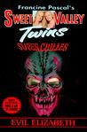 Evil Elizabeth (Sweet Valley Twins Super Chiller #9)