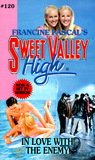 In Love with the Enemy (Sweet Valley High, #120)