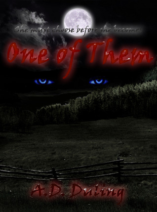 One of Them by A.D. Duling