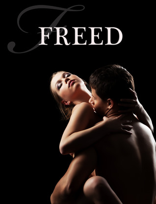 Freed (André Chevalier BDSM Stories, #2)