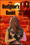 The Gunfighter's Gambit (The Raven Ladies, #3)