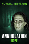 Annihilation - Hope (Annihilation, Book 2)