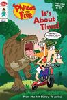 It's About Time! (Phineas and Ferb Comic Reader)