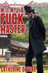 Abraham Lincoln: Ninja Fuck Master (Presidential Fuck Machine, #2)