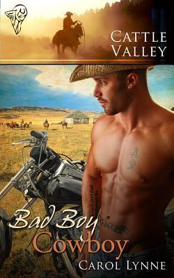 Bad Boy Cowboy (Cattle Valley, #7)