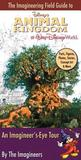 The Imagineering Field Guide to Disney's Animal Kingdom at Wa... by Alex  Wright