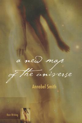 A New Map Of The Universe by Annabel Smith
