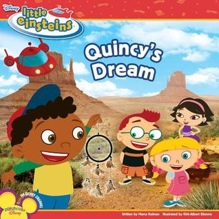 Quincy's Dream (Disney's Little Einsteins)