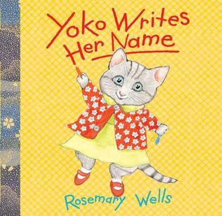 Yoko Writes Her Name by Rosemary Wells