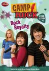 Rock Royalty (Camp Rock Second Session, #5)