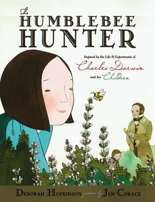 The Humblebee Hunter: Inspired By The Life and Exp...