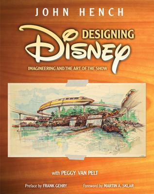 Designing disney by john hench 6136598 fandeluxe Choice Image