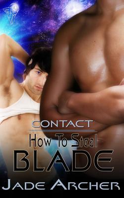How To Steal Blade by Jade Archer
