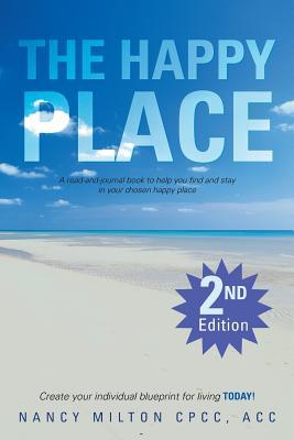 the-happy-place-a-read-and-journal-book-to-help-you-find-and-stay-in-your-chosen-happy-place